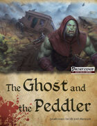 The Ghost and the Peddler (PFRPG)