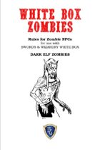 WHITE BOX ZOMBIES Dark Elf Zombies - by request