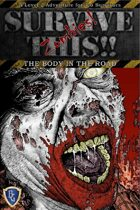 The Body in The Road - An Adventure for SURVIVE THIS!! - Zombies!