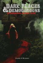 DARK PLACES & DEMOGORGONS - JEFFERSONTOWN SETTING GUIDE Survive This!!