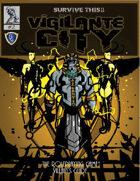 SURVIVE THIS!! Vigilante City - Villain's Guide