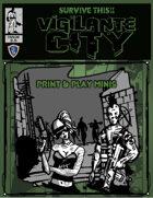 SURVIVE THIS!! Vigilante City - Print & Play Minis by Runehammer