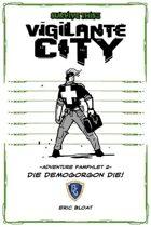 SURVIVE THIS!! Vigilante City - Adventure Pamphlet 2 - DIE DEMOGORGON DIE!
