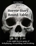 Horror Story Round Table: Drinking Roleplaying One-Shot (beta)