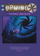 Upwind: Three Beasts