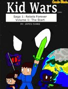 Kid Wars - Volume 1, Saga 1