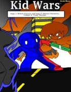 Kid Wars - Volume 2, Saga 2