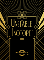 Unstable Isotope