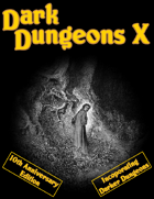 Dark Dungeons X