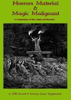 Horrors Material & Magic Malignant
