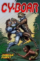 Cy-Boar #8: Jungle Fury