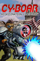 Cy-Boar #9: The Assassination Conspiracy