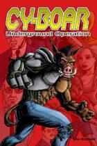 Cy-Boar #10: Underground Operation