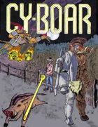 Cy-Boar #1: The Escape