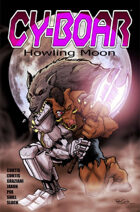 Cy-Boar #4.5: Howling Moon