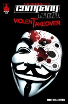 COMPANY MAN - Violent Takeover (First collected trade)