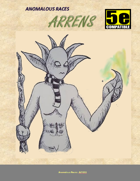 Anomalous Races: Arrens