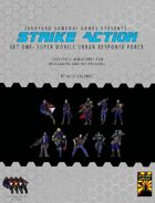 Strike Action Set One: Super Mobile Urban Response Force
