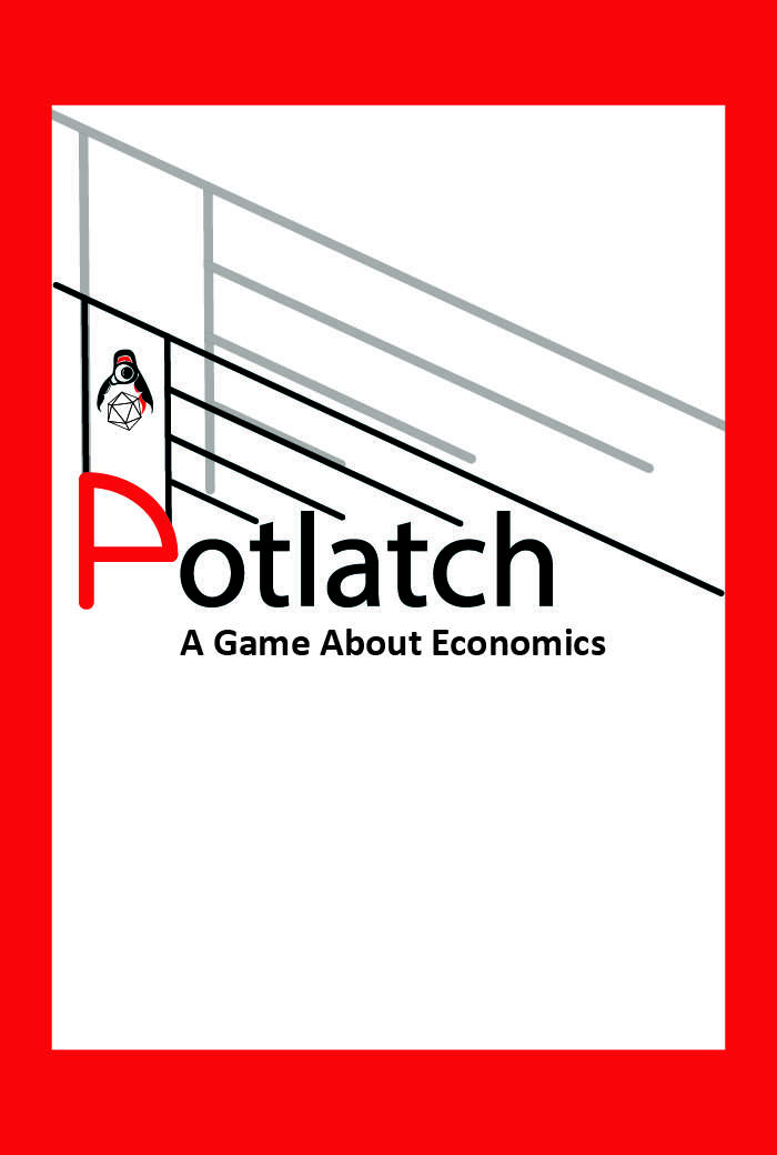 Potlatch: A Game About Economics