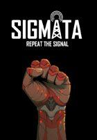 SIGMATA: Repeat the Signal