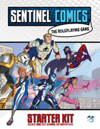 Sentinel Comics: The Roleplaying Game Starter Kit