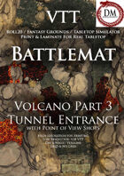 VTT Battlemap -  Volcano Part 3: Tunnel Entrance