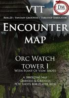 VTT Encounter Map - Orc Watch Tower