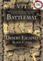 VTT Battlemap - Desert Escaped Slave Caves