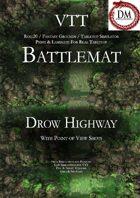 VTT Battlemap - Drow Highway