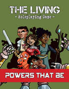 The Living: Powers That Be