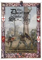 The Dolorous Stroke