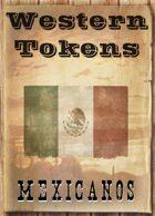 Western Tokens, Mexicanos