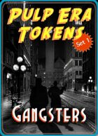 Pulp Era Tokens Set 1: Gangsters