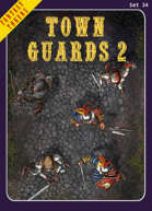 Fantasy Tokens Set 34: Town Guards 2