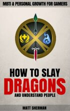 How to Slay Dragons and Understand People
