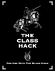 The Class Hack