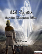 101 Spells for the Common Man
