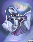 Maniac Character Class