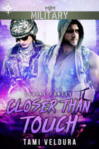 Closer Than Touch