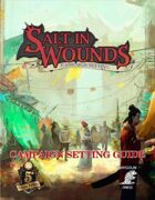 Salt in Wounds Campaign Setting Guide: 5e