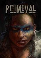 Primeval - a Prehistoric Tribal supplement