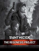 Synthicide Adventure: The Regenesis Project