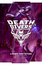Death Divers: A Heroic Dark Setting