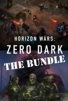 Horizon Wars: Zero Dark [BUNDLE]