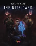 Horizon Wars: Infinite Dark