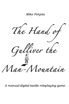 The Hand of Gulliver the Man-Mountain