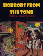 Horrors From the Tomb