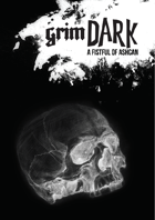 grimDARK: A Fistful of Ashcan Edition