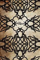 Fiasco: The Plague