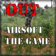 OUT AIRSOFT The GAME